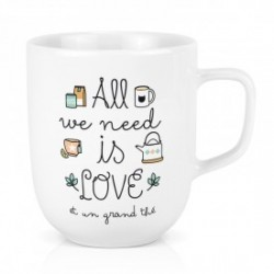 """GRAND MUG PORCELAINE """"ALL WE NEED IS LOVE ET UN GRAND THE"""""""